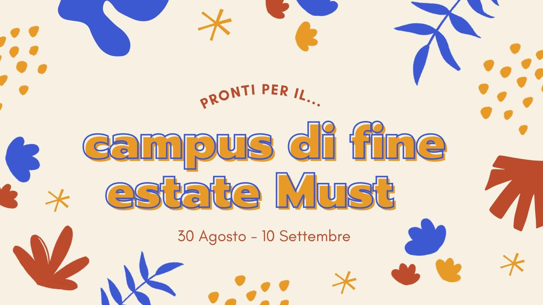 Spazio MUST Saronno | Campus Estivo
